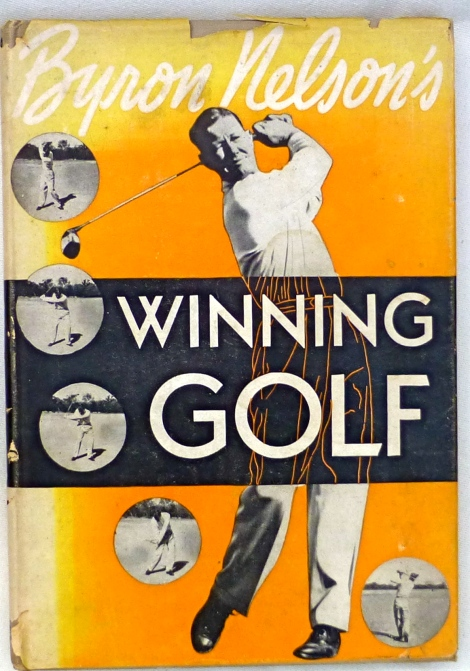 Winning Golf, signed by Byron Nelson, 1946. First Edition
